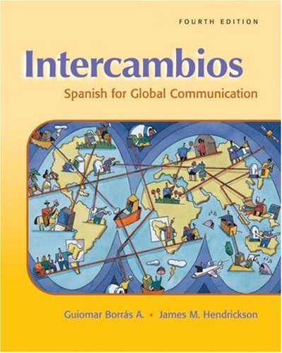 Intercambios: Spanish for Global Communication 9780838425060
