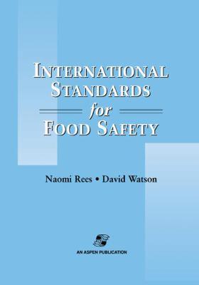 International Standards for Food Safety 9780834217683