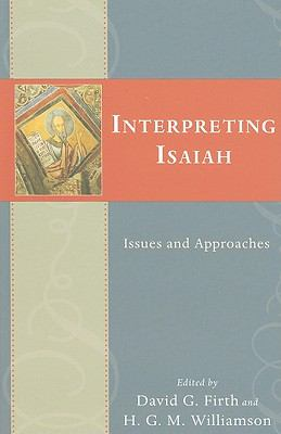Interpreting Isaiah: Issues and Approaches 9780830837038