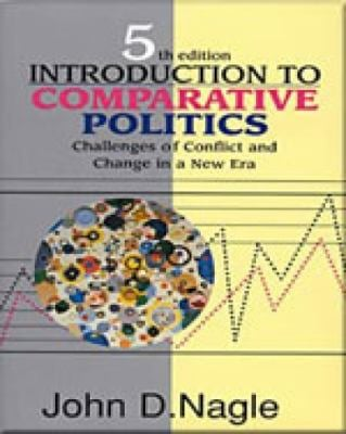 Introduction to Comparative Politics: Challenges of Conflict and Change in a New Era 9780830414758