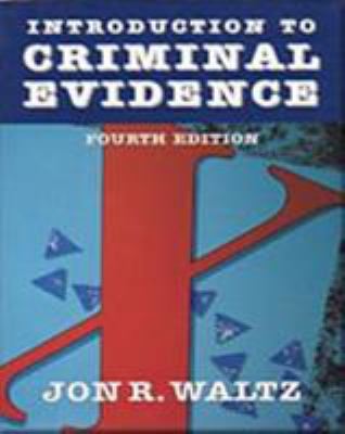Introduction to Criminal Evidence 9780830414796