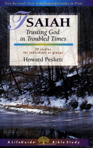 Isaiah: Trusting God in Troubled Times 9780830830299