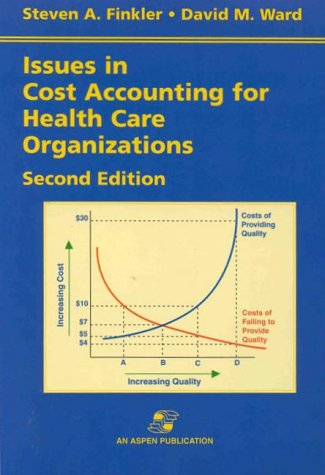 Issues in Cost Accounting for Health Care Organizations 9780834210103