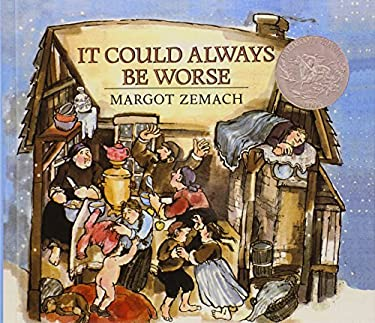 It Could Always Be Worse: A Yiddish Folk Tale 9780833507068