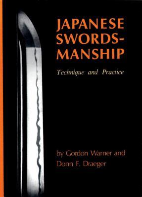 Japanese Swordsmanship: Technique and Practice 9780834802360