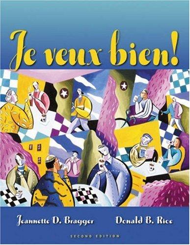 Je Veux Bien!: Manuel de Classe 9780838423967