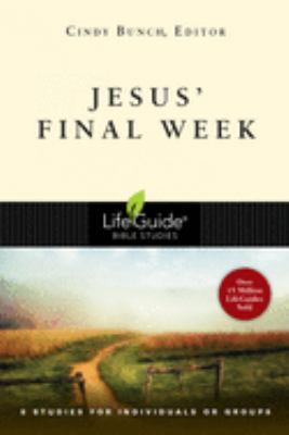 Jesus' Final Week 9780830830916