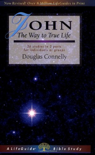 John: The Way to True Life