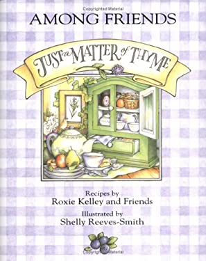 Just a Matter of Thyme - Among Friends 9780836256895