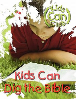 Kids Can Dig the Bible 9780836195293