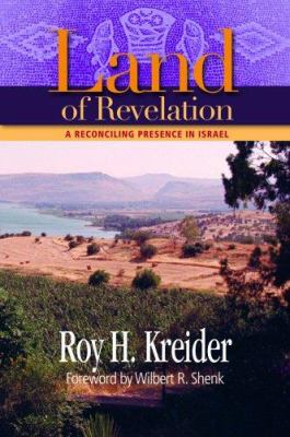 Land of Revelation: A Reconciling Presence in Israel 9780836192889
