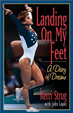Landing on My Feet: A Diary of Dreams 9780836269444