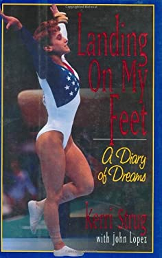 Landing on My Feet: A Diary of Dreams 9780836237085
