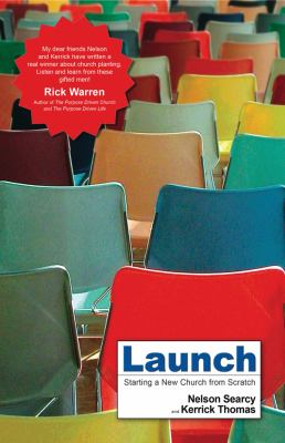 Launch: Starting a New Church from Scratch 9780830743100