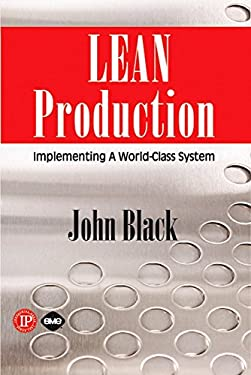 Lean Production: Implementing a World Class System 9780831133511
