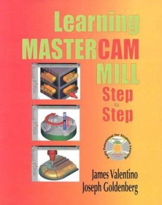 Learning Mastercam Mill Step by Step 9780831131777