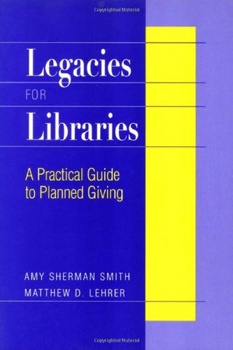 Legacies for Libraries 9780838907849