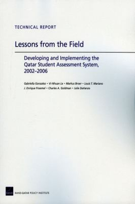 Lessons from the Field: Developing and Implementing the Qatar Student Assessment System, 20022006 9780833046895