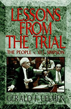 Lessons from the Trial: The People V. O.J. Simpson 9780836216622