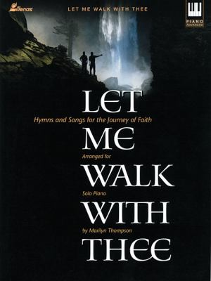 Let Me Walk with Thee, Keyboard Book 9780834172739