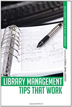 Library Management Tips That Work 9780838911211