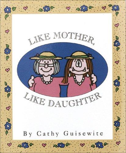 Like Mother, Like Daughter 9780836230499