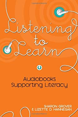 Listening to Learn: Audiobooks Supporting Literacy 9780838911075