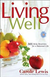 Living Well: 365 Daily Devotions for a Balanced Life 3620147