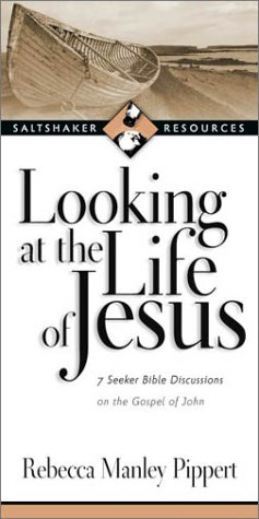 Looking at the Life of Jesus: 7 Seeker Bible Discussions on the Gospel of John 9780830821228