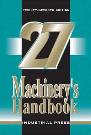 Machinery's Handbook (27th Edition 5 X 7) 9780831127008