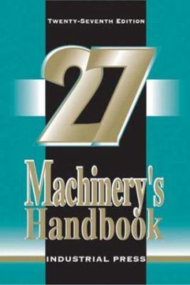 Machinery's Handbook, 27th Edition 9780831127114