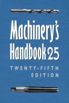Machinery's Handbook 9780831125950