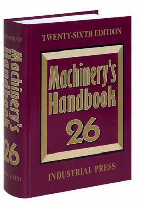 Machinery's Handbook 9780831126353