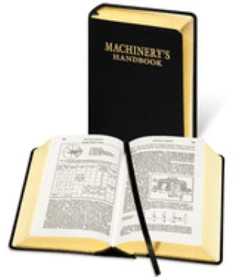Machinery's Handbook: 1914 First Edition Replica 9780831133702