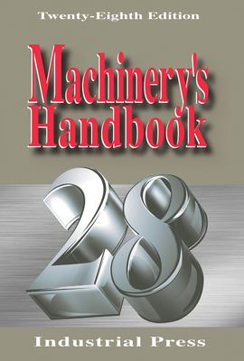 Machinery's Handbook 9780831128012