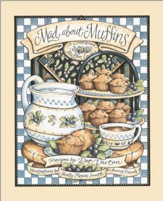 Mad about Muffins - Among Friends 9780836269949