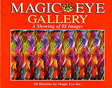 Magic Eye Gallery: A Showing of 88 Images 9780836270440