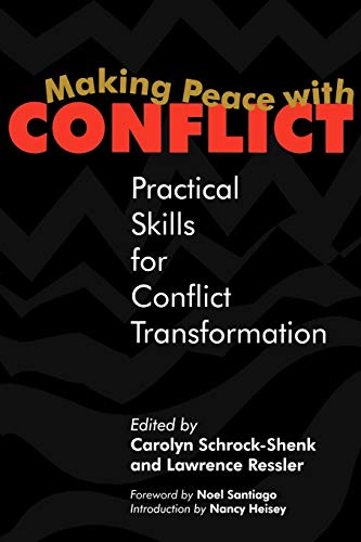 Making Peace with Conflict: Practical Skills for Conflict Transformation 9780836191271