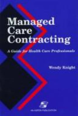 Managed Care Contracting 9780834208834