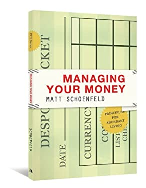 Managing Your Money: Principles for Abundant Living 9780834123878