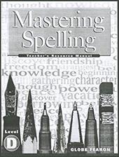 Mastering Spelling Level D TM 2000c