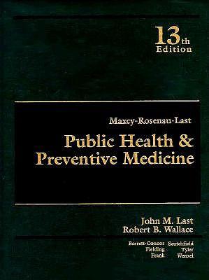 Maxcy-Rosenau-Last Public Health and Preventive Medicine 9780838561881