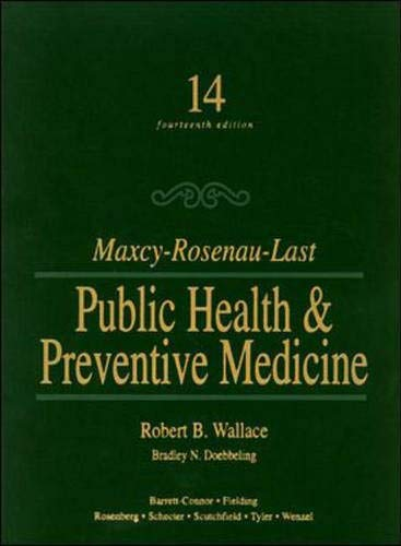 Maxey-Rosenau-Last Public Health & Preventive Medicine 9780838561850