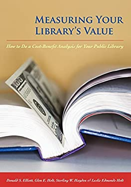 Measuring Your Library's Value 9780838909232