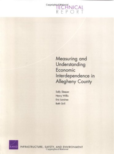 Measuring and Understanding Economic Interdependence in Allegheny County (Technical Report) Sally Sleeper