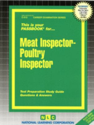 Meat Inspector-Poultry Inspector: Test Preparation Study Guide, Questions & Answers 9780837305134