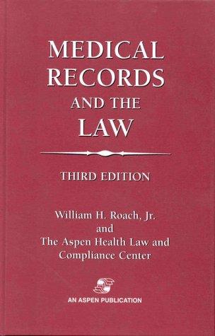 Medical Records & Law 3e 9780834211049