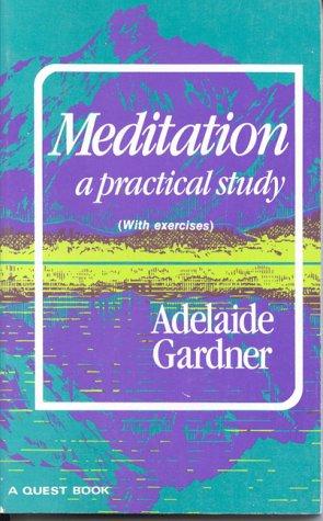 Meditation: A Practical Study 9780835601054