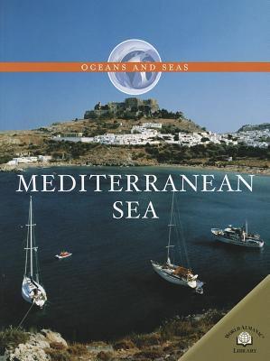 Mediterranean Sea 9780836862829