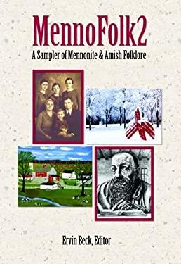 Mennofolk2: A Sampler of Mennonite and Amish Folklore 9780836193077